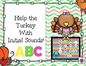 Help the Turkey with Initial Sounds