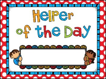 Helper of the Day Sign