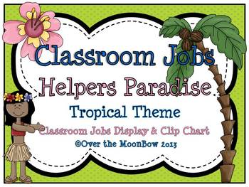 Helpers Paradise Classroom Jobs Display & Clip Chart