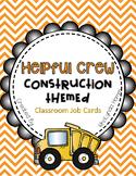 Helpful Crew: Construction Theme Job Cards EDITABLE