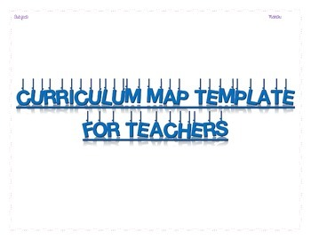 Helpful Curriculum Map Templates