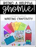 "Helpful ""Gnomie"" Back to School Writing Craft, K-2"