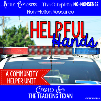 Helpful Hands:  A Non-Fiction Community Helpers Unit