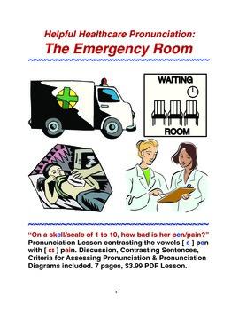 Helpful Healthcare Pronunciation:The Emergency Room