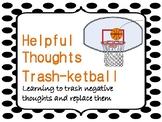 Helpful Thoughts Trash-ketball