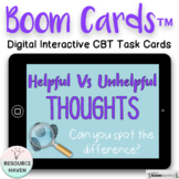 Helpful Versus Unhelpful Thoughts Digital Boom Cards™ Activity
