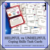 COPING SKILLS - Helpful vs Unhelpful Task Cards - Behavior Growth Mindset