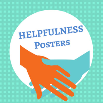 Helpfulness Quotes Posters (8.5 x 11)