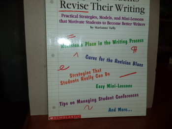 Helpig Students Revise Their Writing  ISBN 0-590-86565-X