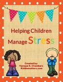 Stress Management Activity Bundle: Teaching Kids to Manage Stress
