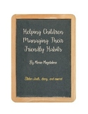 FREE Helping Children Managing Their Friendly Habits