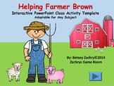 Helping Farmer Brown Interactive PowerPoint Class Activity