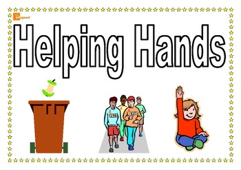 Helping Hands - Classroom jobs and Responsibility