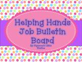 Helping Hands Job Bulletin Board (POLKA DOT AND EDITABLE)