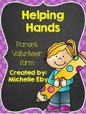 Helping Hands---Parent Volunteer Form