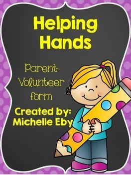 Helping Hands---Parent Volunteer Form