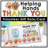 Helping Hands Volunteer Thank You Card and Gift Idea