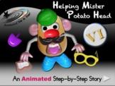 Helping Mister Potato Head - Animated Step-By-Step Story - VI