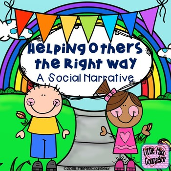 Helping Others the Right Way:  A Social Narrative