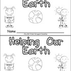 Helping Our Earth Emergent Reader- Kindergarten- Earth Day
