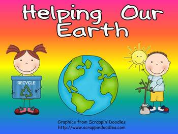 Helping Our Earth Shared Reading- Kindergarten- Earth Day