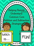 Helping Parents Understand Common Core Addition and Subtra