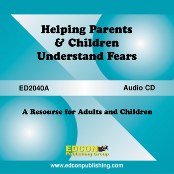 Helping Parents and Children Understand Fears