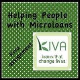 """Economics Enrichment- """"Kiva: Helping People With Microloans"""""""