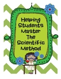 Helping Students Master the Scientific Method