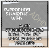 Helping Students with ADHD: Presentation for Staff