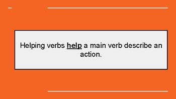 Helping Verbs Introductory Unit!