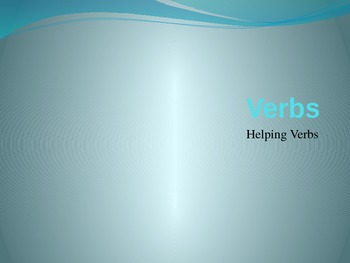 Helping Verbs Power Point