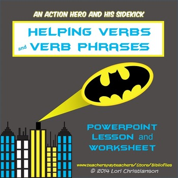 Helping Verbs and the Verb Phrase:  PowerPoint Lesson and