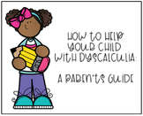 Helping Your Child with Dyscalculia A Parent's Guide