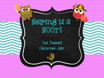 Helping is a Hoot - Owl Themed Jobs