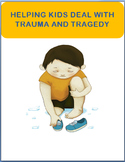"""Helping students deal with """"Trauma and Tragedy-5 activities"""