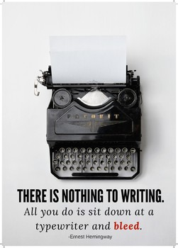 Hemingway Quote Poster-Nothing to Writing...