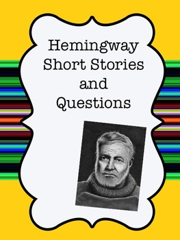 Hemingway Short Stories
