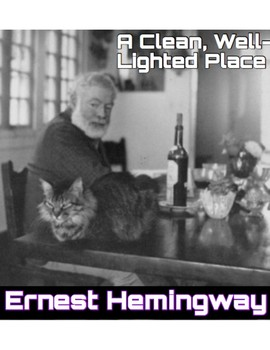 """Hemingway""""s """"A Clean Well Lighted Place"""" Quiz (w/ Answer Key)"""