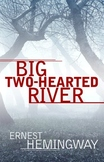 """Hemingway's """"Big Two-Hearted River"""" Quiz"""