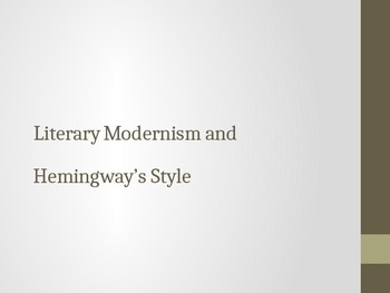 Hemingway's style and literary modernism