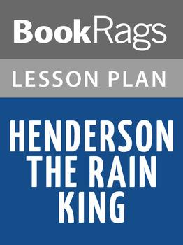 Henderson the Rain King Lesson Plans