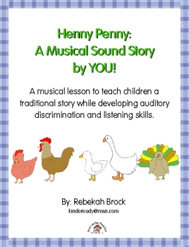 Henny Penny: A Musical Sound Story Created by YOU!