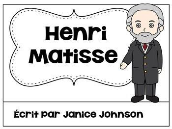 Henri Matisse French Reader & Timeline {En français}