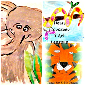 Henri Rousseau Art History Lessons 3 Pack History Lesson with Art Projects