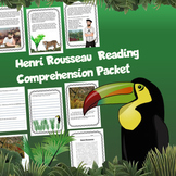 Henri Rousseau Reading Comprehension Packet