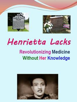 Henrietta Lacks: Revolutionizing Medicine Without Her Knowledge