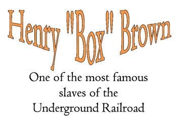 "Henry ""Box"" Brown"
