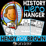 Henry Box Brown History Hero Hanger Craft for Black History Month