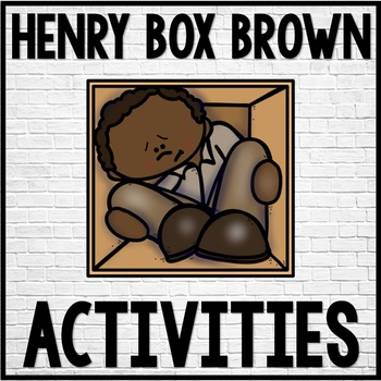 Henry's Freedom Box Black History Month Activities